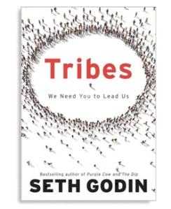 Seth Godin's book Tribes